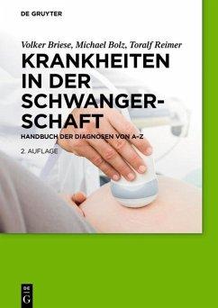 Krankheiten in der Schwangerschaft (eBook, ePUB) - Briese, Volker; Bolz, Michael; Reimer, Toralf