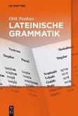 Lateinische Grammatik (eBook, ePUB)