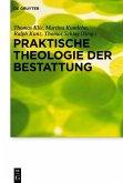 Praktische Theologie der Bestattung (eBook, PDF)