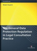 The General Data Protection Regulation in Legal Consultation Practice