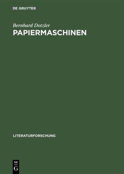 Papiermaschinen (eBook, PDF) - Dotzler, Bernhard