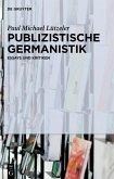 Publizistische Germanistik (eBook, PDF)