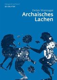 Archaisches Lachen (eBook, ePUB)