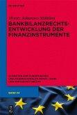 Bankbilanzrechtsentwicklung der Finanzinstrumente (eBook, PDF)