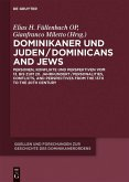 Dominikaner und Juden / Dominicans and Jews (eBook, ePUB)
