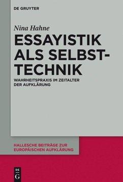 Essayistik als Selbsttechnik (eBook, PDF) - Hahne, Nina