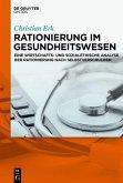 Rationierung im Gesundheitswesen (eBook, PDF)