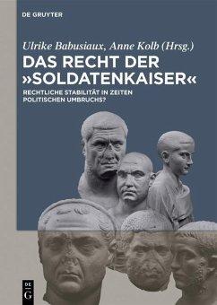 Das Recht der 'Soldatenkaiser' (eBook, PDF)