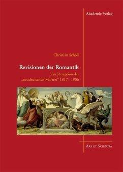 Revisionen der Romantik (eBook, PDF) - Scholl, Christian
