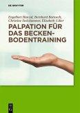 Palpation für das Beckenbodentraining (eBook, PDF)