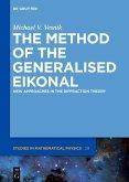 The Method of the Generalised Eikonal (eBook, PDF)