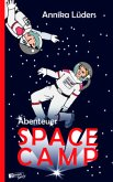 Abenteuer Space Camp