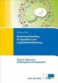 Kaufmann/Kauffrau für Speditions- und Logistikdienstleistungen
