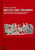 Beute und Triumph (eBook, PDF)