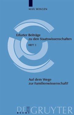 Auf dem Wege zur Familienwissenschaft? (eBook, PDF) - Wingen, Max