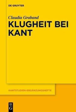 Klugheit bei Kant (eBook, PDF) - Graband, Claudia