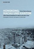 Hongkong, Macau und Kanton (eBook, ePUB)