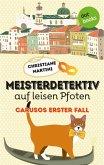 Meisterdetektiv auf leisen Pfoten - Carusos erster Fall (eBook, ePUB)