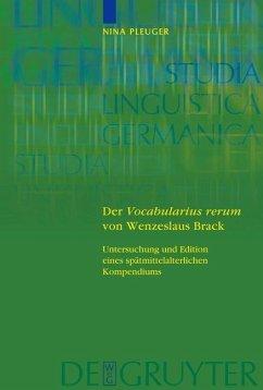 Der 'Vocabularius rerum' von Wenzeslaus Brack (eBook, PDF) - Pleuger, Nina