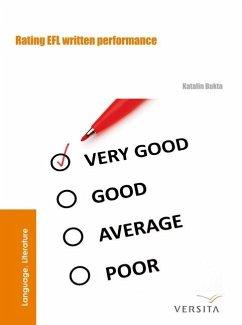 Rating EFL Written Performance (eBook, PDF) - Bukta, Katalin
