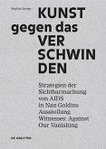 Kunst gegen das Verschwinden (eBook, PDF)