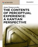 The Contents of Perceptual Experience: A Kantian Perspective (eBook, PDF)