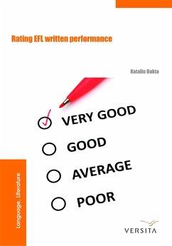 Rating EFL Written Performance (eBook, ePUB) - Bukta, Katalin