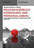 Praxishandbuch Kündigung und Personalabbau (eBook, ePUB)