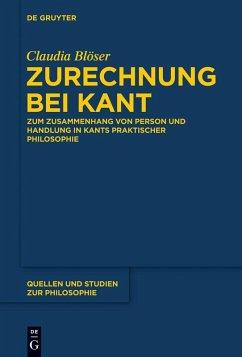 Zurechnung bei Kant (eBook, ePUB) - Blöser, Claudia