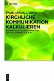 Kirchliche Kommunikation kalkulieren (eBook, PDF)