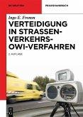 Verteidigung in Straßenverkehrs-OWi-Verfahren (eBook, ePUB)