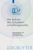 Die Reform des Schuldverschreibungsrechts (eBook, PDF)