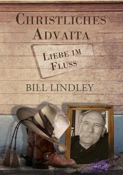 Christliches Advaita - Liebe im Fluss (eBook, ePUB)