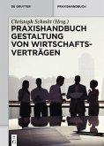 Praxishandbuch Gestaltung von Wirtschaftsverträgen (eBook, PDF)