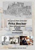Fritz Becker - Mein bewegtes Leben (eBook, ePUB)