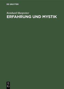 Erfahrung und Mystik (eBook, PDF) - Margreiter, Reinhard