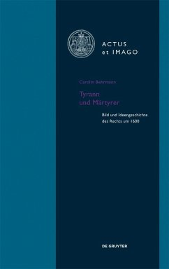 Tyrann und Märtyrer (eBook, PDF) - Behrmann, Carolin