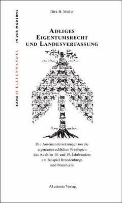 Adliges Eigentumsrecht und Landesverfassung (eBook, PDF) - Müller, Dirk H.