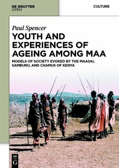 Youth and Experiences of Ageing among Maa (eBook, PDF) - Spencer, Paul