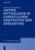 Antike Mythologie in christlichen Kontexten der Spätantike (eBook, ePUB)