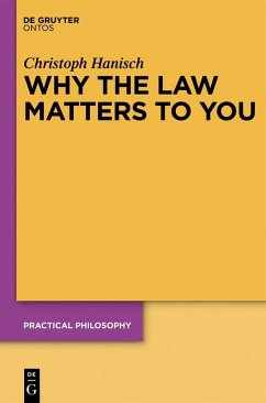 Why the Law Matters to You (eBook, PDF) - Hanisch, Christoph