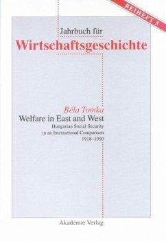 Welfare in East and West (eBook, PDF) - Tomka, Bela
