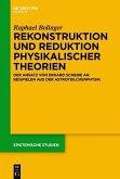 Rekonstruktion und Reduktion physikalischer Theorien (eBook, PDF)