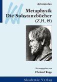 Aristoteles: Metaphysik. Die Substanzbücher (Zeta, Eta, Theta) (eBook, PDF)