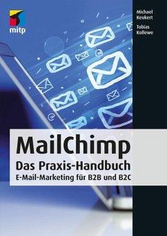 MailChimp (eBook, ePUB) - Keukert, Michael; Kollewe, Tobias