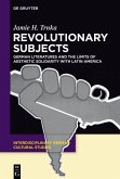 Revolutionary Subjects (eBook, ePUB)
