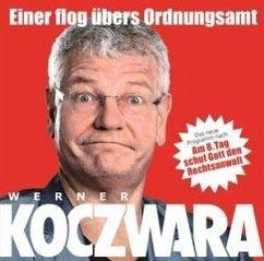 Einer Flog Übers Ordnungsamt - Koczwara,Werner