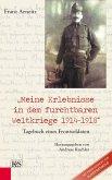 Meine Erlebnisse in dem furchtbaren Weltkriege 1914-1918 (eBook, ePUB)