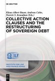 Collective Action Clauses and the Restructuring of Sovereign Debt (eBook, PDF)