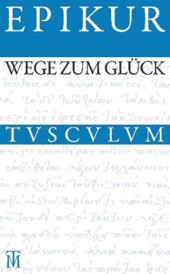 Wege zum Glück (eBook, PDF) - Epikur